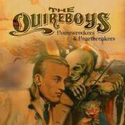 THE QUIREBOYS - Homewrekers & Heartbreakers