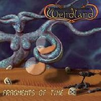 WEIRDLAND - Fragments Of Time