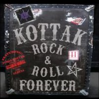 KOTTAK - Rock & Roll Forever
