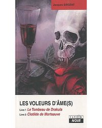JACQUES SIRGENT - Les Voleurs d'Âmes