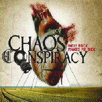 CHAOS CONSPIRACY - Indie Rock Makes Me Sick