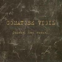 COMATOSE VIGIL - Fuimus, Non Sumus...