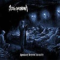 SCOLOPENDRA - Apostasy Beyond Insanity