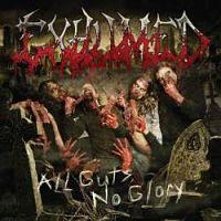 EXHUMED - Alll Guts, No Glory