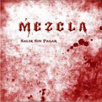 MEZCLA - Salir sin pagar