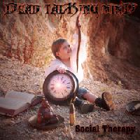 DEAD TALKING MIND - Social Therapy