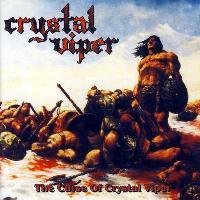 CRYSTAL VIPER - The Curse of Crystal Viper