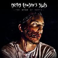 DEAD COWBOY'S SLUTS - The Hand Of Death