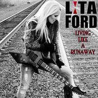 LITA FORD - Living like a runaway