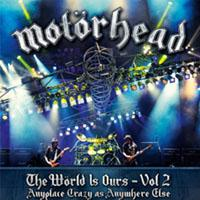 MOTÖRHEAD - The World Is Ours Vol. 2
