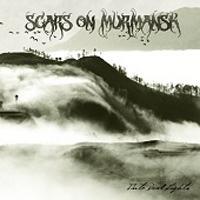 SCARS ON MURMANSK - Into Dead Lights