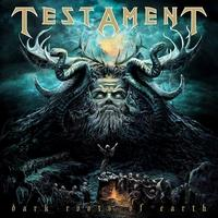 TESTAMENT - Dark Roots of Earth