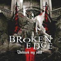 BROKEN EDGE - Unleash my soul