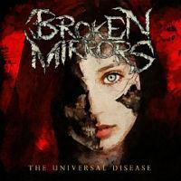 BROKEN MIRRORS - The universal disease