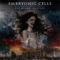 EMBRYONIC CELLS - The dread sentence