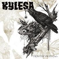 KYLESA - From the vaults, vol.1