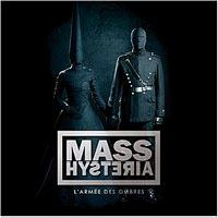 MASS HYSTERIA - L'Armée des Ombres