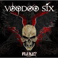 VOODOO SIX - Fluke?