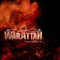 WARATTAH - Hatred and Strengh