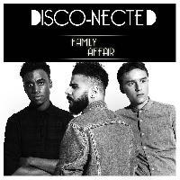 DISCO-NECTED - Family affair