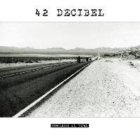 42 DECIBEL - Rolling in town