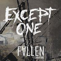 EXCEPT ONE - Fallen