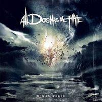 ALL DOGMAS WE HATE - Human wrath