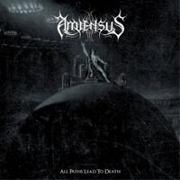 AMIENSUS - All paths lead to death
