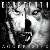 BEARTOOTH - Agressive