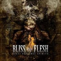 BLISS OF FLESH - Beati pauperes spiritu