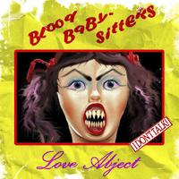BLOOD BABY SITTERS - Love Abject