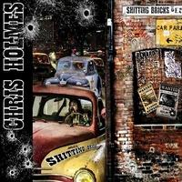 CHRIS HOLMES - Shitting Bricks