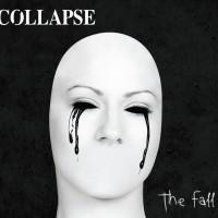 COLLAPSE - The fall