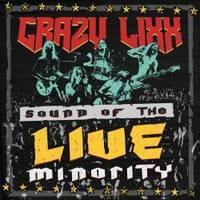 CRAZY LIXX - Sound of the live minority