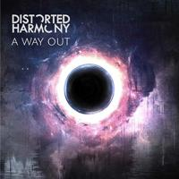 DISTORTED HARMONY - A Way Out