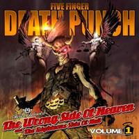 FIVE FINGER DEATH PUNCH - The wrong side of heaven the righteous side of hell