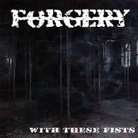 FORGERY - With These Fists