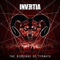 INVERTIA - The biddings of tyrants