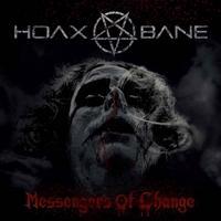HOAXBANE - Messengers Of Change
