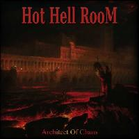 HOT HELL ROOM - Architect of Chaos