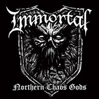 IMMORTAL - Nothern Chaos God