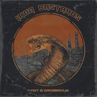 IRON BASTARDS - Fast And Dangerous