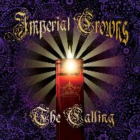 IMPERIAL CROWNS - The calling