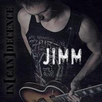 JIMM - In[can]decence