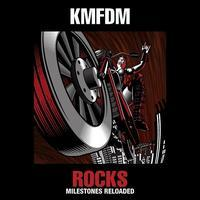 KMFDM - Rocks milestones reloaded