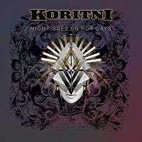 KORITNI - Night goes on for days