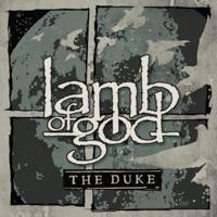 LAMB OF GOD - The Duke