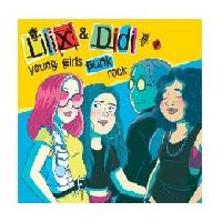 LILIX & DIDI - Young Girls Punk Rock
