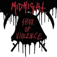 MIDNIGHT - Shox of violence