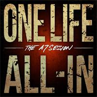 ONE LIFE ALL-IN - The a7 session